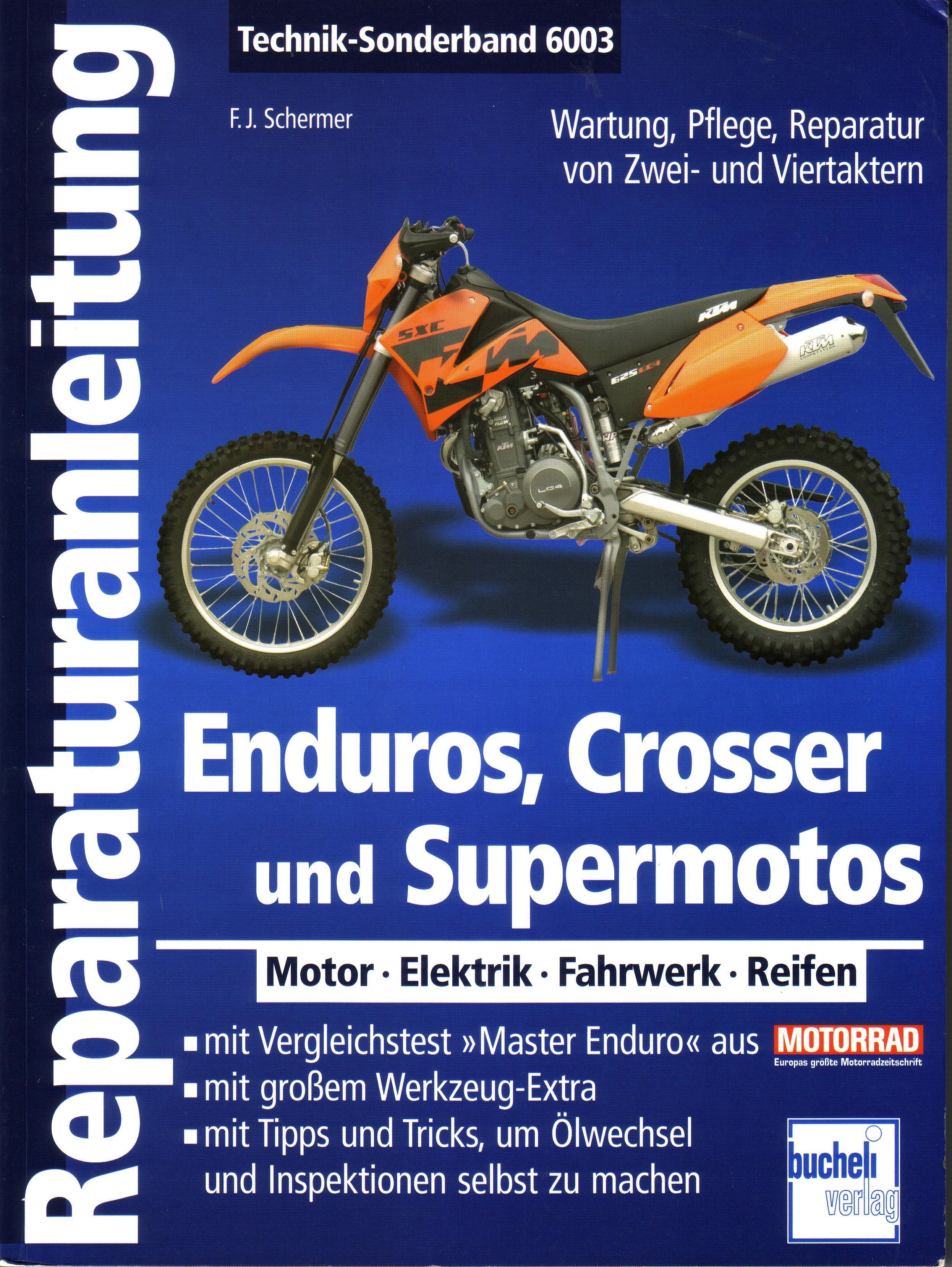 ENDUROS, CROSSER UND SUPERMOTOS: Motor, Elektrik, Fahrwerk ...