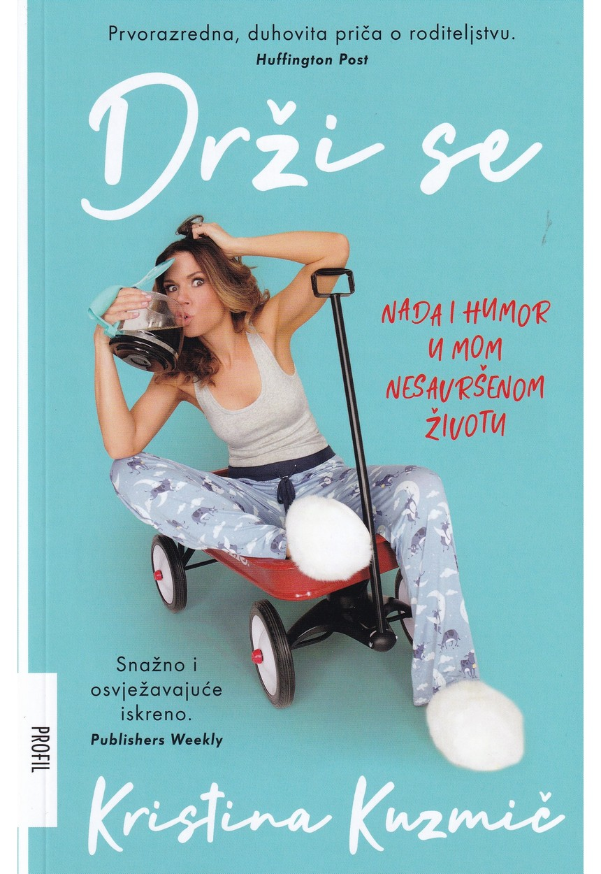 Knjiga 'Drži se – Nada u humor u mom nesavršenom životu' u hrvatskim knjižarama